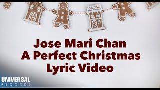 Jose Mari Chan - A Perfect Christmas (Official Lyric Video)