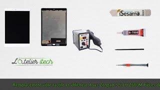 Tuto : Remplacement de l'écran (vitre tactile + afficheur/LCD) asus zenpad 3s Z500M