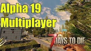 7 Days to Die Alpha 19 Multiplayer server gameplay