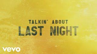 Steven Lee Olsen Talkin' About Last Night