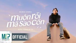 Musik-Video-Miniaturansicht zu Muộn rồi mà sao còn Songtext von Sơn Tùng M-TP