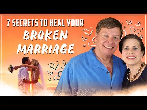✅7 Secrets to Heal Your Broken Marriage - Law of Attraction