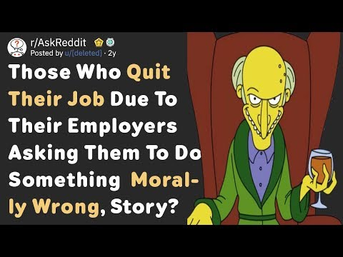 People Who Quit Their Job Because Of Their Immoral Boss (AskReddit)