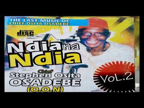 Chief Stephen Osita Osadebe - Ndia na Ndia Vol 2 - Latest 2018 Nigerian Highlife Music