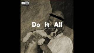 Strawhat Keenan - Do It All [Prod. By Ikari-San]