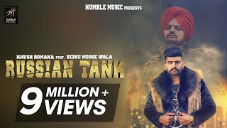 Russian Tank | Khush Romana Feat. Sidhu Moose Wala | BYG BYRD | Teggy | Latest Punjabi Song 2018