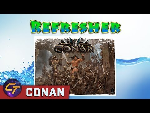 Conan - Refresher on How to Play // Cosmic Tavern