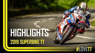 2019 RST Superbike TT Race - Race Highlights   TT Races Official