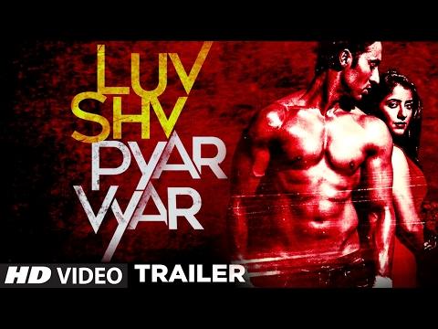 Luv Shv Pyar Vyar