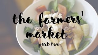 The Farmers' Market Part Two (Beet Salad Recipe) / Ordinary People