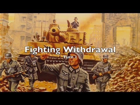 Playthrough - Fighting Withdrawal - Turn 1