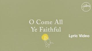 O Come All Ye Faithful Lyric Video - Hillsong Worship