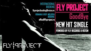 Fly Project - Goodbye | Official Single