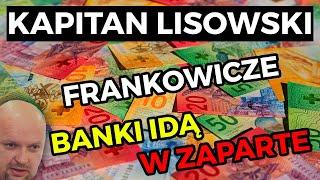 💸 Frankowicze CZ.2 🏦 Banki idą w zaparte