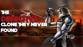 Why Captain Rex was a DEFECTIVE Clone [THEORY]
