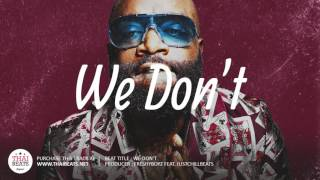 "Rick Ross x Gucci Mane Type Beat 2017 - ""We Don"