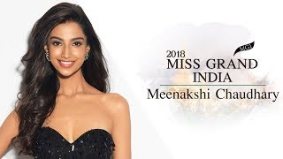 Meenakshi Chaudhary Miss Grand India 2018 Introduction Video