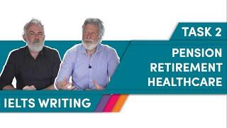 Living longer / RETIREMENT - IELTS writing task 2 - Band 7.0+ essay