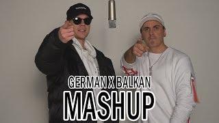 BALKAN X GERMAN MASHUP