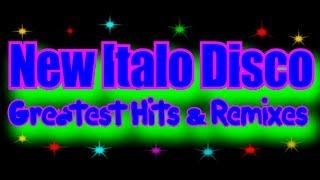 New Italo Disco - Greatest Hits & Remixes-2 (2017)