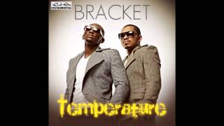 Download Video Bracket - Temperature MP3 3GP MP4