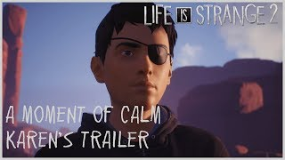 A Moment of Calm - Karen's Trailer