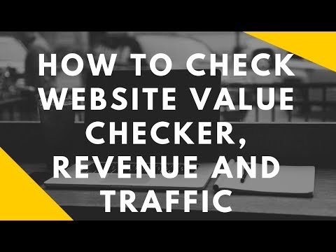 How to check website Value Checker revenue and Traffic 2019