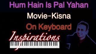 hum hain is pal yahan-Kisna - YouTube