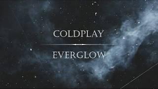 Coldplay   Everglow (Letra Traducida)
