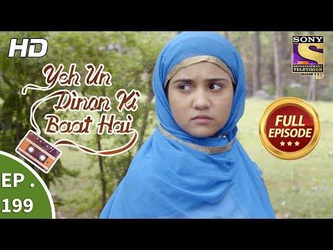 Download Yeh Un Dinon Ki Baat Hai - Ep 199 - Full Episode - 7th June, 2018 HD Mp4 3GP Video and MP3