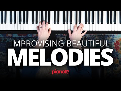 Improvising Beautiful Melodies On The Piano