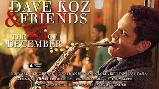 Dave Koz: O Holy Night (feat. Jonathan Butler)