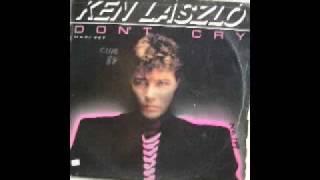 Dont Cry (instrumental) - Ken Laszlo 1986 italo disco