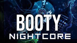 (NIGHTCORE) Booty   C. Tangana, Becky G, Alizzz