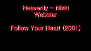 Heavenly - Nikki Webster (Follow Your Heart)