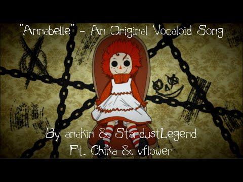 """【Chika, vflower】""""Annabelle"""" - An Original Vocaloid Collab Song【anakin x StardustLegend】"""