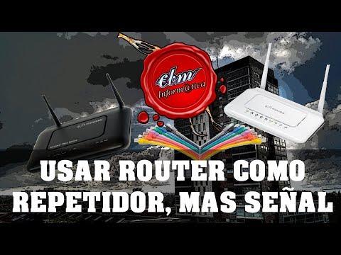 USAR UN ROUTER COMO REPETIDOR, AMPLIFICADOR DE INTERNET