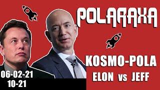 Polaraxa 10-21: Kosmo-Pola: Elon vs Jeff