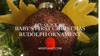 DIY: Quick Tip Baby's First Christmas Rudolph Ornament