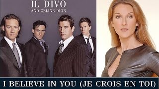 I Believe In You - Il Divo And Celine Dion - Lyrics