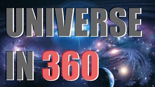 ACROSS OUR UNIVERSE AND BACK IN 360 - Space Engine [360 video]