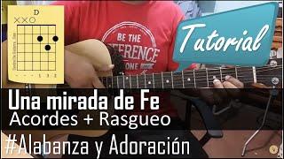 """Como tocar """"una mirada de Fe"""" Tutorial con guitarra"""