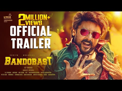 Bandobast Official Trailer