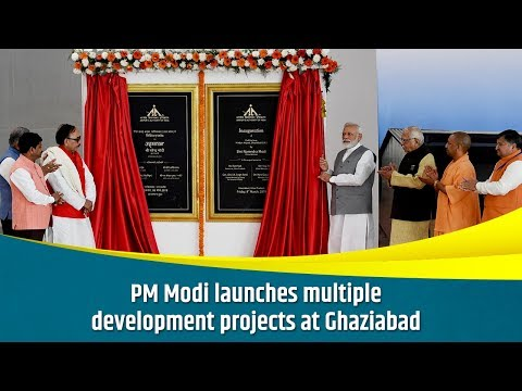 PM Modi launches multiple development projects at Ghaziabad