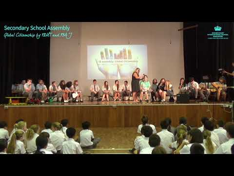 Secondary School Assembly: Global Citizenship by 12MT and 13AJ