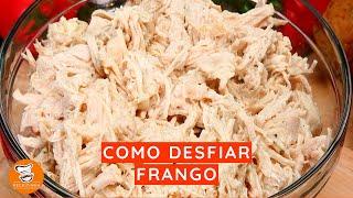 #6 - Como Desfiar Frango