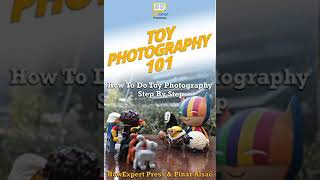 Toy Photography 101 Ebook/Paperback Book/Audiobook - Chapter 1
