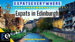 Things To Know BEFORE Moving To Edinburgh, Scotland (2020) | ExpatsEverywhere