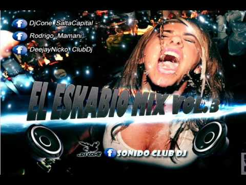 EL ESKABIO MIX VOL.3 ( RETRO VS NUEVO - DjCone , DjMaster Ft Dj Nicko )