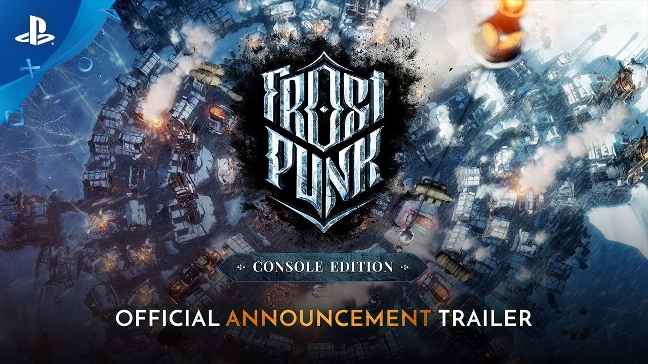 Lead Society to Prosperity or Despair in Frostpunk, Coming to PS4 This Summer